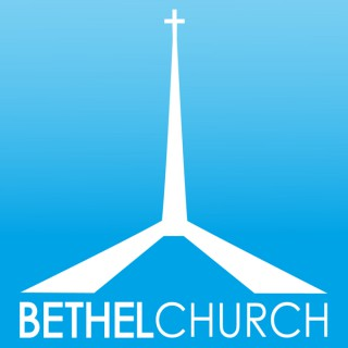 Bethel Church of Fargo, ND Sermons