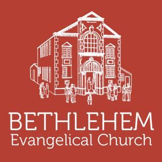 Bethlehem Evangelical Church Podcast