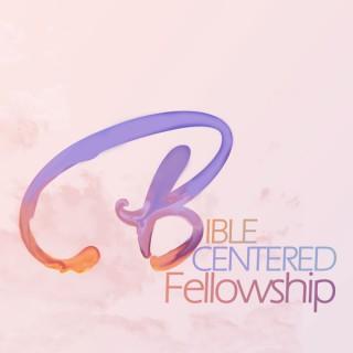 Bible Centered Fellowship Sermon Podcast