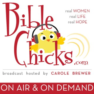 Bible Chicks with Carole Brewer