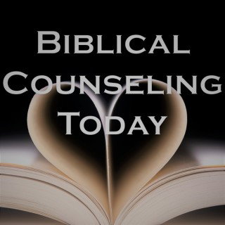 Biblical Counseling Today