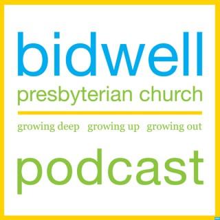 Bidwell Presbyterian Church Podcast