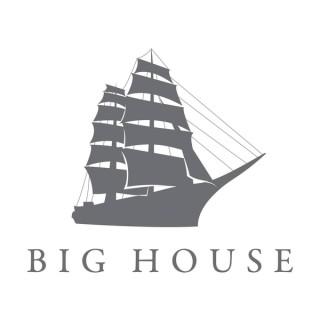 Big House Church Sermons