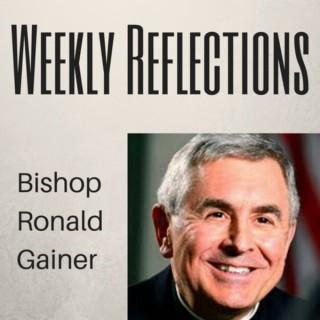 Bishop Gainer Reflections