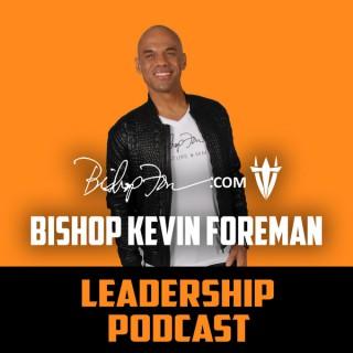 Bishop Kevin Foreman Leadership