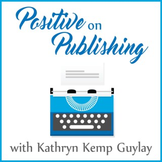 Positive on Publishing Podcast