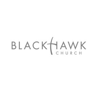 Blackhawk Church Podcast