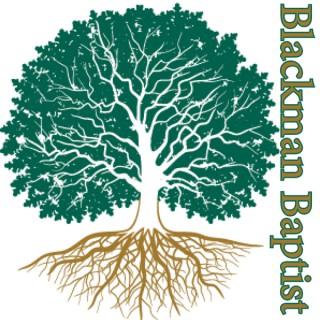Blackman Baptist Church: Podcasts
