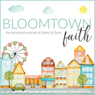Bloomtown Faith