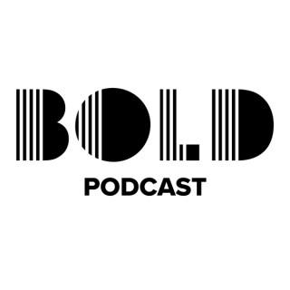 BOLD Podcast