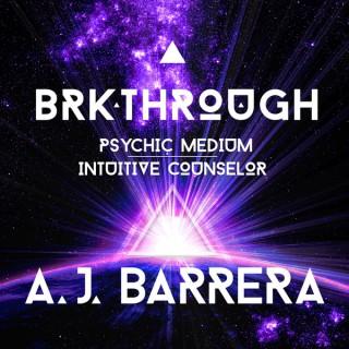Breakthrough with A.J. Barrera