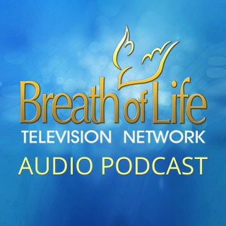 Breath of Life Television Network (audio)