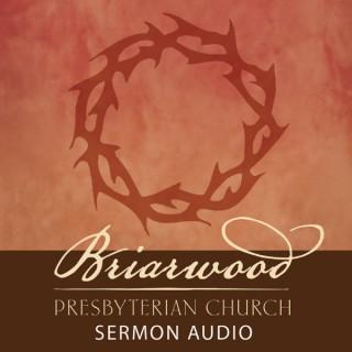 Briarwood Presbyterian Church - Dr. Harry L. Reeder III - Sermon Audio