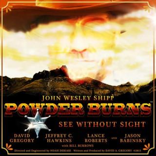 Powder Burns: A Western Audio Drama