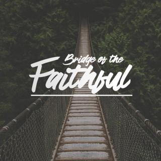 Bridge of the Faithful