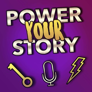 Power Your Story