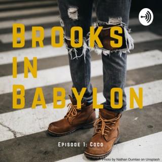Brooks in Babylon