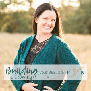 Building and Growing your Best Life Podcast