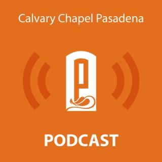 Calvary Chapel Pasadena Podcast