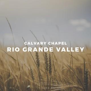 Calvary Chapel Rio Grande Valley