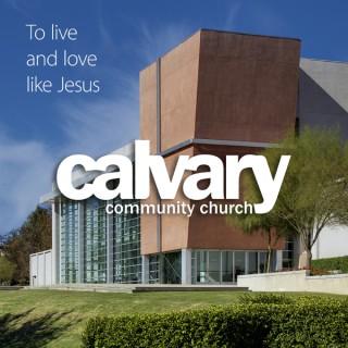 Calvary Community Church - Westlake Village, CA (Audio)