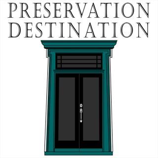 Preservation Destination