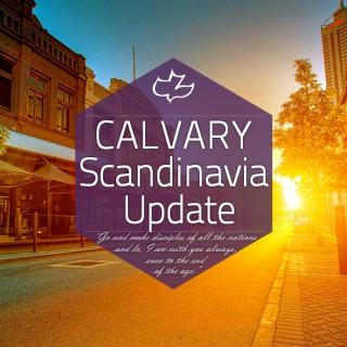 Calvary Scandinavia Update
