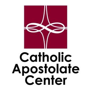 Catholic Apostolate Center Podcast