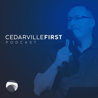 Cedarville First | Podcast