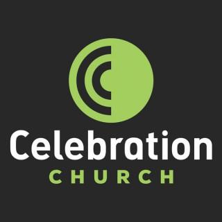 Celebration Church - SERMONS