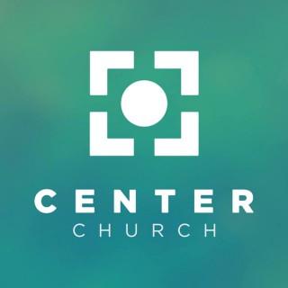 Center Church - Sermons