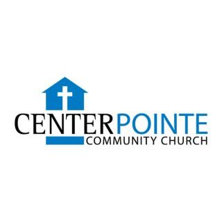Center Pointe Community Church Sermons