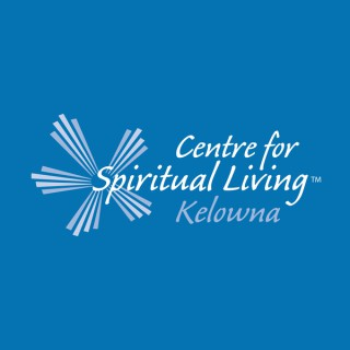 Centre for Spiritual Living Kelowna - Sunday Messages