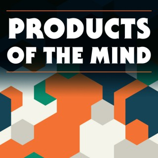Products of the Mind: A Conversation About the Intersection of Business + Creativity
