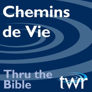 Chemins de Vie @ ttb.twr.org/francais