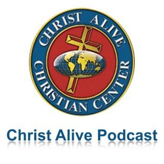 Christ Alive Christian Center Podcast