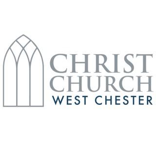 Christ Church West Chester - Sermons