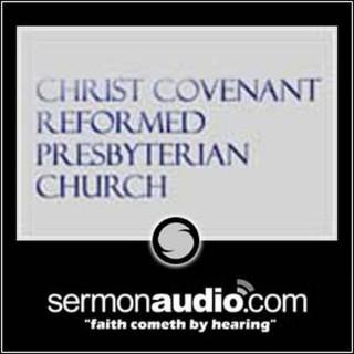 Christ Covenant Reformed Presbyterian