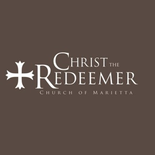 Christ the Redeemer Church of Marietta Podcast