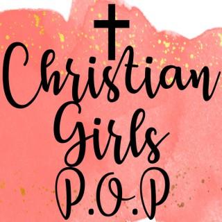 Christian Girls P.O.P.