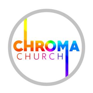 Chroma Church Podcasts