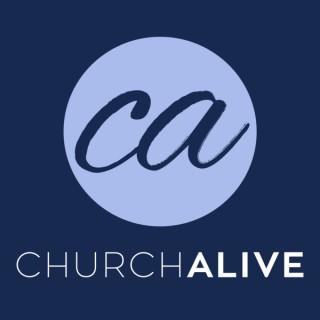 Church Alive Audio Podcast