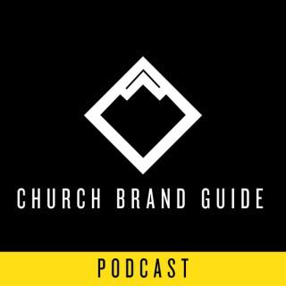 Church Brand Guide Podcast | Logo, Website, Video, and Design