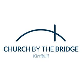 Church by the Bridge - Bible talks