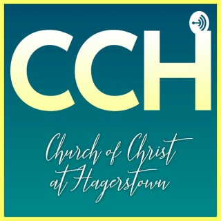 Church of Christ at Hagerstown Weekly Sermons