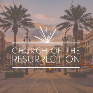 Church of the Resurrection, New Orleans