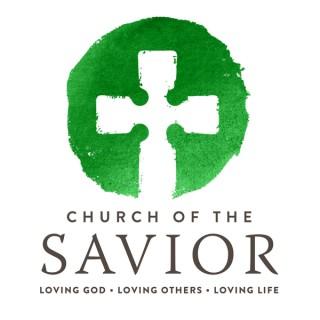 Church of the Savior Sermons - Wheaton, IL