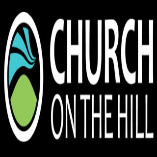 Church on the Hill Sermons