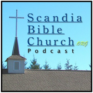 Church Podcast – Scandia Bible Church