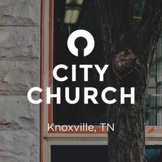 City Church / Knoxville, TN